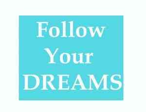 follow-your-dreams-blue-copy